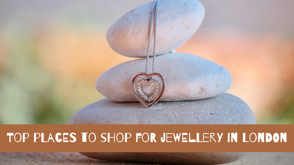 shop for jewellery in London